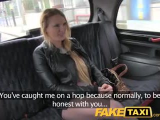 FakeTaxi Fun time blonde just wants cock